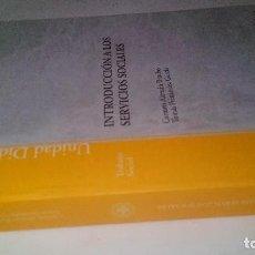 Libros de segunda mano: INTRODUCCIÓN A LOS SERVICIOS SOCIALES-CARMEN ALEMÁN BRACHO, TOMÁS FERNÁNDEZ GARCÍA. Lote 121863743