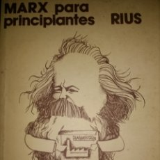 Libros de segunda mano: MARX PARA PRINCIPIANTES. RIUS. AKAL 1977. RÚSTICA. PÁGINAS 140. PESO 220 GR.. Lote 121878500