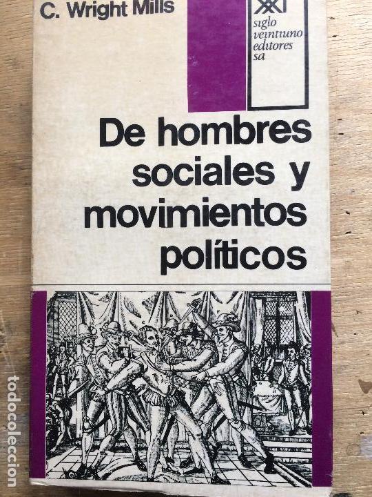 DE HOMBRES SOCIALES Y MOVIMIENTOS POLÍTICOS. C. WRIGHT MILLS. (FILOSOFÍA POLÍTICA) (Libros de Segunda Mano - Pensamiento - Sociología)