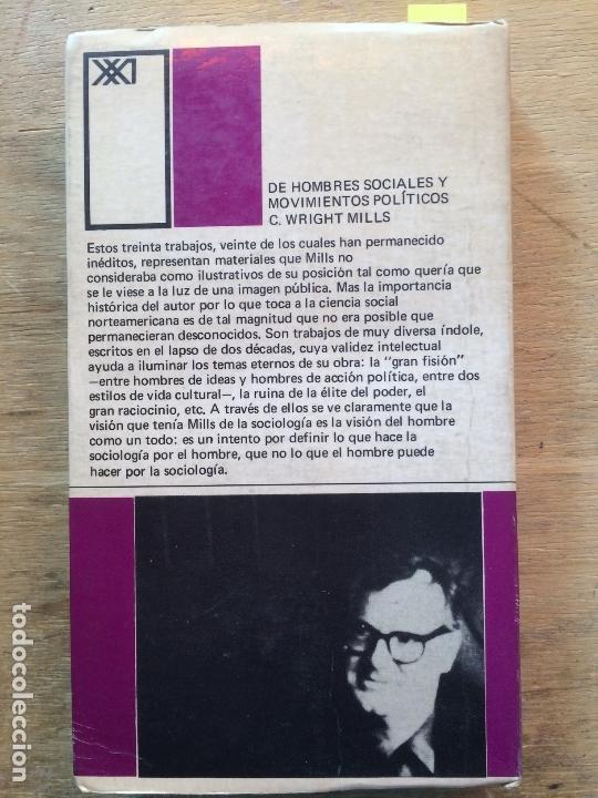 Libros de segunda mano: DE HOMBRES SOCIALES Y MOVIMIENTOS POLÍTICOS. C. WRIGHT MILLS. (FILOSOFÍA POLÍTICA) - Foto 5 - 121971807