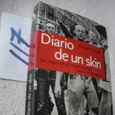 Libros de segunda mano: DIARIO DE UN SKIN - ANTONIO SALAS. Lote 122230423