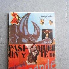 Libros de segunda mano: PASION Y MUERTE DE GABRIEL MACONDE. Lote 122698167