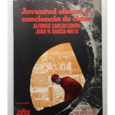 Libros de segunda mano: JUVENTUD OBRERA Y CONCIENCIA DE CLASE. Lote 122881630