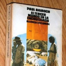Libros de segunda mano: EL TERCER MUNDO EN LA ENCRUCIJADA POR PAUL BAIROCH DE ALIANZA EDITORIAL EN MADRID 1986. Lote 124016411