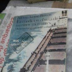 Libros de segunda mano: LA CONDICION OBRERA DE LOS MARINOS MERCANTES.ALFONSO ALONSO BARCON. Lote 124219864