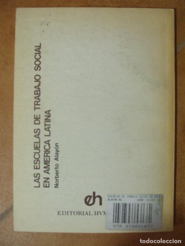 Libros de segunda mano: Las escuelas en el trabajo social en america latina Norberto Alayon Hvmanitas - Foto 5 - 125261243
