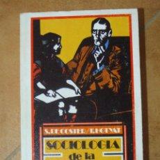 Libros de segunda mano: SOCIOLOGIA DE LA EDUCACIÓN S. DE COSTER F. HOTYAT GUADARRAMA 336P 250G. Lote 125267243