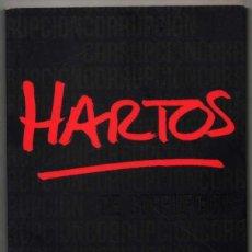 Libros de segunda mano: HARTOS DE CORRUPCION - NORBERT BILBENY Y OTROS *. Lote 125399535