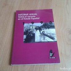 Libros de segunda mano: EL RACISMO EN EL ESTADO ESPAÑOL -- INFORME ANUAL -- AÑO 1995 -- S.O.S. RACISMO. Lote 126363791