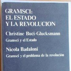 Libros de segunda mano: EL ESTADO Y LA REVOLUCIÓN . GRAMSCI Y EL ESTADO. GRAMSCI Y EL PROBLEMA DE LA REVOLUCIÓN. Lote 126597367
