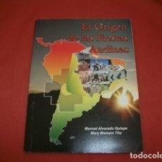 Libros de segunda mano: EL ORIGEN DE LAS FIESTAS ANDINAS. Lote 126679031