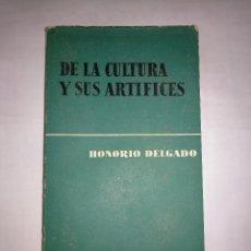 Libros de segunda mano: DE LA CULTURA Y SUS ARTÍFICES. HONORIO DELGADO. TDK276. Lote 126893767