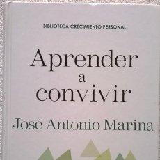 Libros de segunda mano: APRENDER A CONVIVIR, JOSE ANTONIO MARINA. Lote 127082339