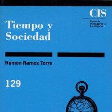 Libros de segunda mano - TIEMPO Y SOCIEDAD / RAMÓN RAMOS TORRE - 127202951