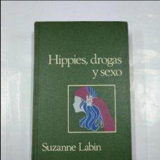 Libros de segunda mano: HIPPIES, DROGAS Y SEXO. SUZANNE LABIN. CIRCULO DE LECTORES. TDK152. Lote 127744275