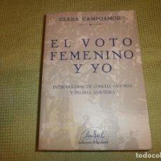 Libros de segunda mano: EL VOTO FEMENINO Y YO- CLARA CAMPOAMOR. LASAL EDICIONS DE LES DONES (1981). Lote 127958039