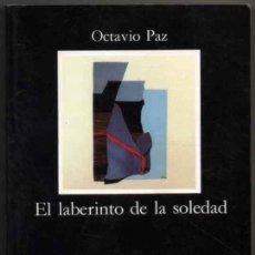 Libros de segunda mano: EL LABERINTO DE LA SOLEDAD - OCTAVIO PAZ *. Lote 128323615