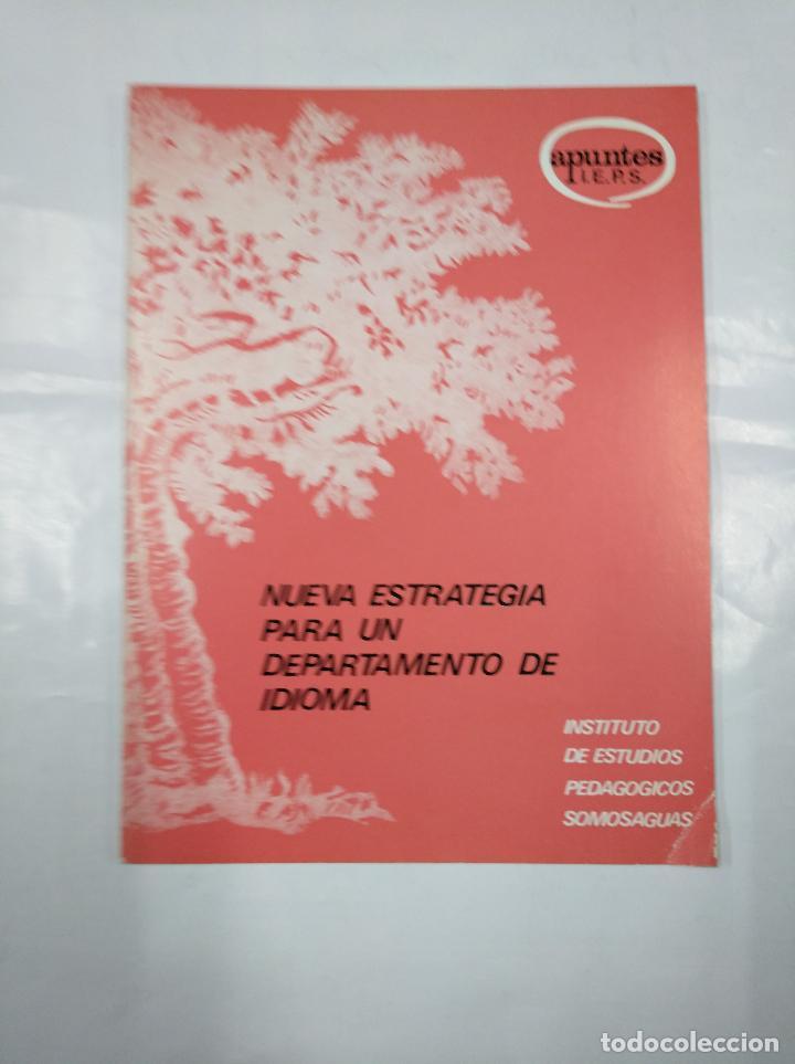 NUEVA ESTRATEGIA PARA UN DEPARTAMENTO DE IDIOMA. INSTITUTO ESTUDIOS SOCIOLOGICOS SOMOSAGUAS. TDK350 (Libros de Segunda Mano - Pensamiento - Sociología)