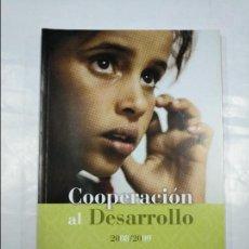 Libros de segunda mano: COOPERACION AL DESARROLLO 2008/2009. AYUNTAMIENTO DE LOGROÑO. TDK350. Lote 128857711