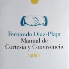 Libros de segunda mano: MANUAL DE CORTESÍA Y CONVIVENCIA / FERNANDO DÍAZ-PLAJA. OVIEDO : NOBEL, 1996. . Lote 128932979