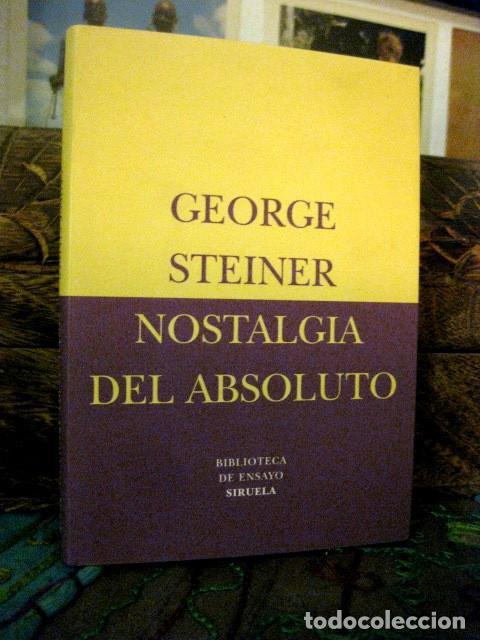 Nostalgia del Absoluto (Biblioteca de Ensayo / Serie menor nº 12)