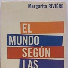 Libros de segunda mano: EL MUNDO SEGÚN LAS MUJERES. MARGARITA RIVIÈRE. Lote 129248715