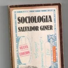 Libros de segunda mano: SOCIOLOGÍA, SALVADOR GINER. Lote 129398472