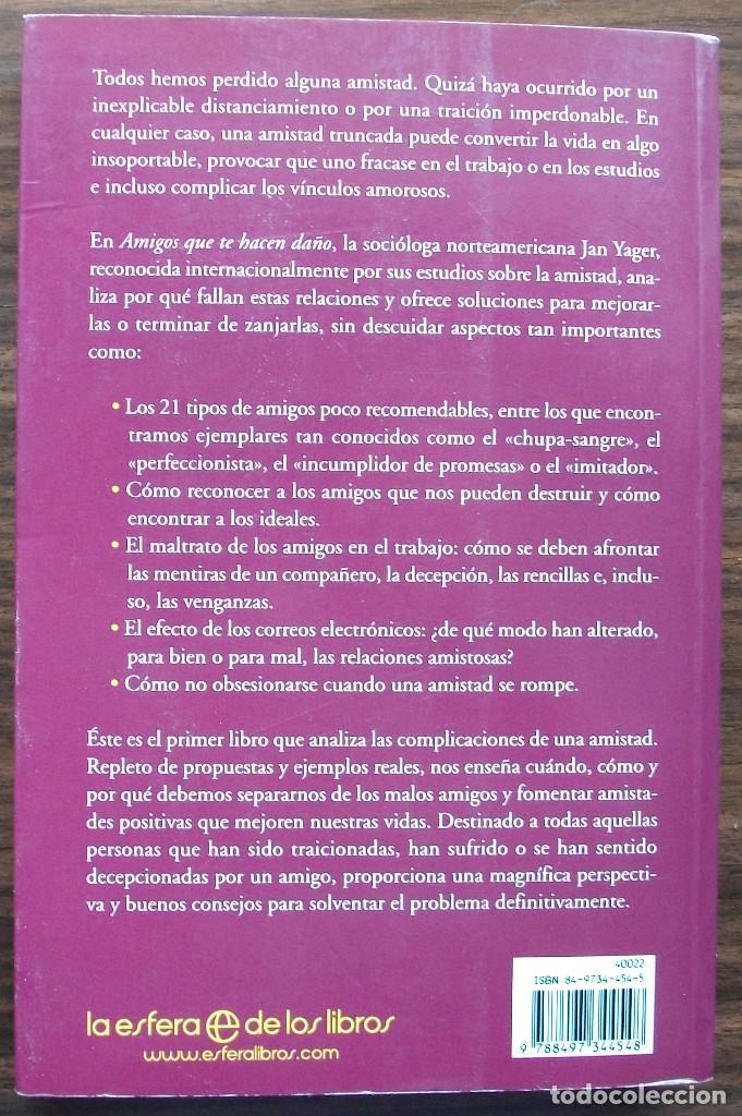 Libros de segunda mano: AMIGOS QUE TE HACEN DAÑO. JAN YAGER. 1ª EDICION, 2006 - Foto 2 - 129659859