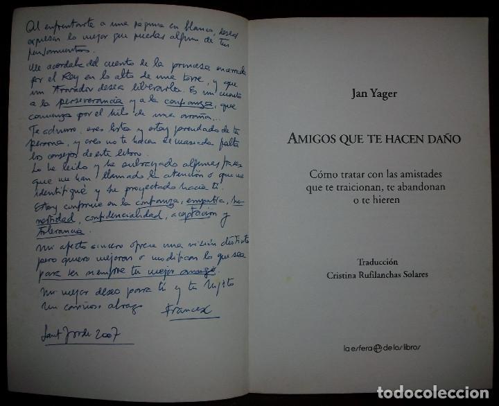Libros de segunda mano: AMIGOS QUE TE HACEN DAÑO. JAN YAGER. 1ª EDICION, 2006 - Foto 4 - 129659859