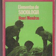 Libros de segunda mano: LIBRO ... ELEMENTOS DE SOCIOLOGIA ... HENRI MENDRAS. Lote 129720663