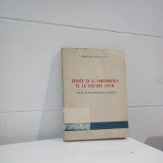 Libros de segunda mano: GRADOS EN EL CONOCIMIENTO DE LA REALIDAD SOCIAL INTRODUCCION A ALA SOCIOLOGIA. Lote 130243842
