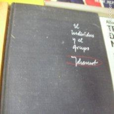 Libros de segunda mano: EL INDIVIDUO Y EL GRUPO (CG3) . Lote 132221978