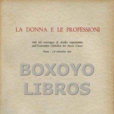 Libros de segunda mano - AAVV. La donna e le professioni - 132444023