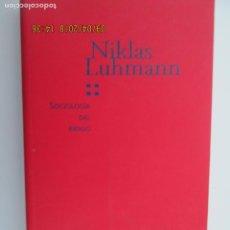 Libros de segunda mano: SOCIOLOGIA DEL RIESGO - NIKLAS LUHMANN - UNIVERSIDAD IBEROAMERICANA MEXICO 2006. Lote 132601034
