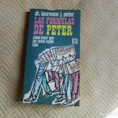 Libros de segunda mano: LAS FORMULAS DE PETER COMO HACER QUE LAS COSAS VAYAN BIEN. Lote 132630026