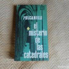 Libros de segunda mano: FULCANELLI - EL MISTERIO DE LAS CATEDRALES. Lote 132735882