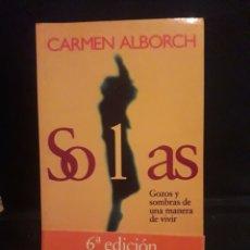 Libros de segunda mano: SOLAS. CARMEN ALBORCH. TEMAS DE HOY 1999. 247 PÁGINAS.. Lote 132766207