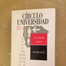 Libros de segunda mano: SOCIOLOGÍA (SALVADOR GINER). Lote 133100705