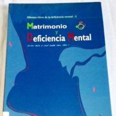 Libros de segunda mano: MATRIMONIO Y DEFICIENCIA MENTAL; JAVIER GAFO, JOSÉ RAMÓN AMOR - 1997. Lote 133306586