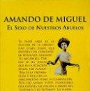 Libros de segunda mano: EL SEXO DE NUESTROS ABUELOS - AMANDO DE MIGUEL. Lote 133687922