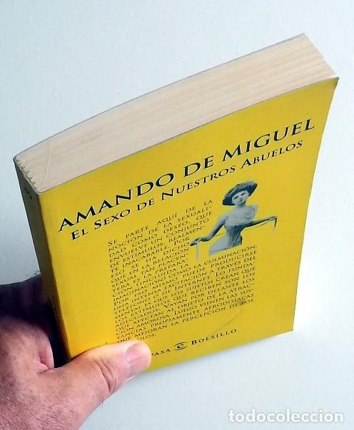 Libros de segunda mano: El sexo de nuestros abuelos - Amando de Miguel - Foto 4 - 133687922