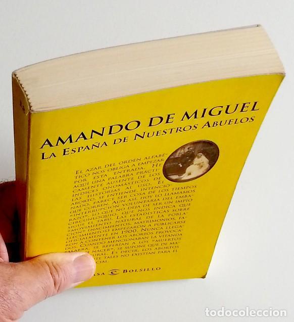 Libros de segunda mano: La España de nuestros abuelos - Amando de Miguel - Foto 3 - 133731390