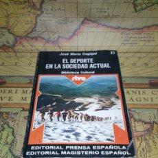Libros de segunda mano: EL DEPORTE EN LA SOCIEDAD ACTUAL - CAGIGAL, JOSÉ MARÍA. Lote 133764546