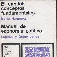 Libros de segunda mano: MARTA HARNECKER : EL CAPITAL - CONCEPTOS FUNDAMENTALES (SIGLO XXI, 1974). Lote 133823022
