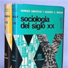 Libros de segunda mano: SOCIOLOGÍA DEL SIGLO XX. 2 TOMOS. Lote 134122102