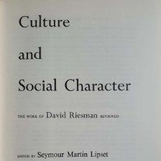 Libros de segunda mano: DAVID RIESMAN. CULTURE AND SOCIAL CHARACTER. NEW YORK, 1961. TELA EDITORIAL, EXCELENTE CONSERVACIÓN.. Lote 134177990
