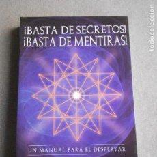 Libros de segunda mano: BASTA DE SECRETOS, BASTA DE MENTIRAS. Lote 134585566