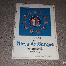Libros de segunda mano: CRÓNICA DE LA MESA DE BURGOS EN MADRID...1950-1977.... Lote 135129510