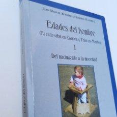 Libros de segunda mano: EDADES DEL HOMBRE, EL CICLO VITAL EN ZAMORA Y TRAS-OS-MONTES. TOMO 1. Lote 135253622
