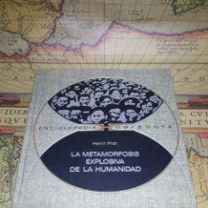 Libros de segunda mano: LA METAMORFOSIS EXPLOSIVA DE LA HUMANIDAD- HENRL PRAT- 1ª EDICION 1971. Lote 135419506